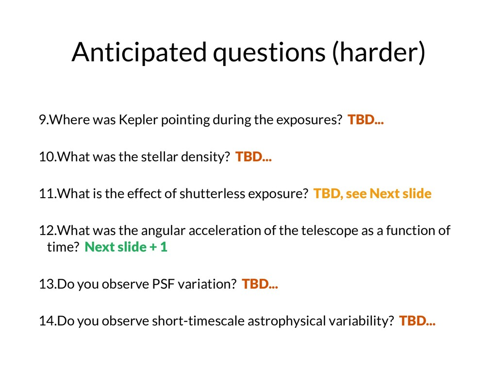 Anticipated questions (harder) 9.Where was Kepl...