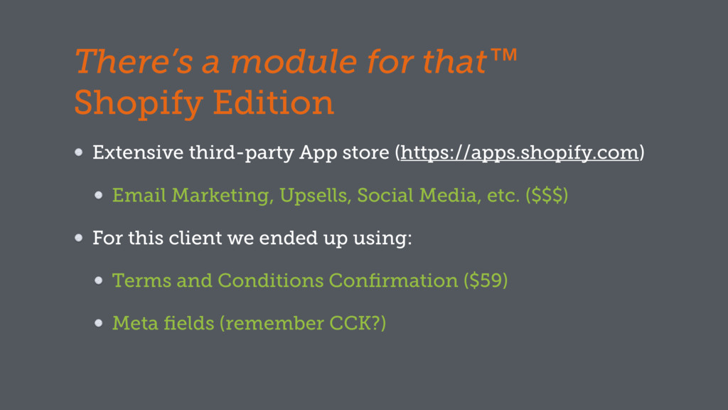 There's a module for that™ Shopify Edition Exte...