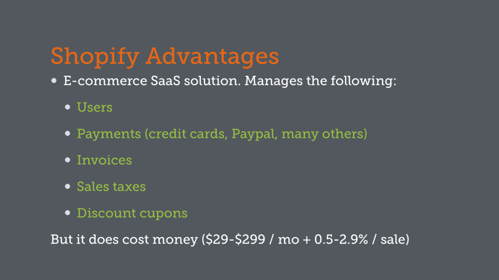 Shopify Advantages E-commerce SaaS solution. Ma...