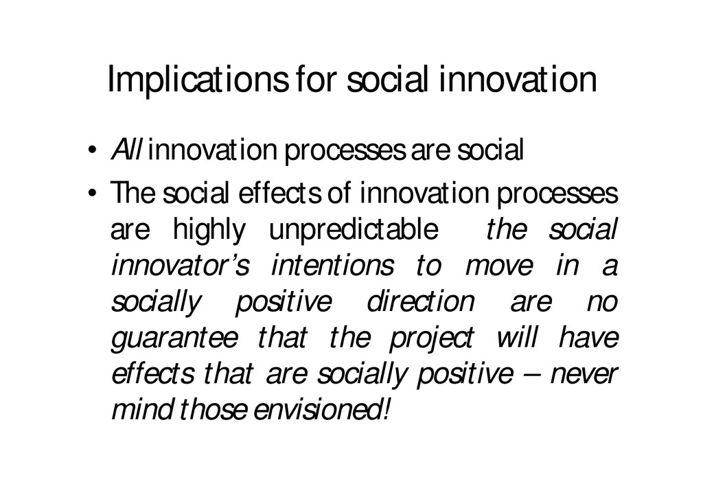 Implications for social innovation • All innova...