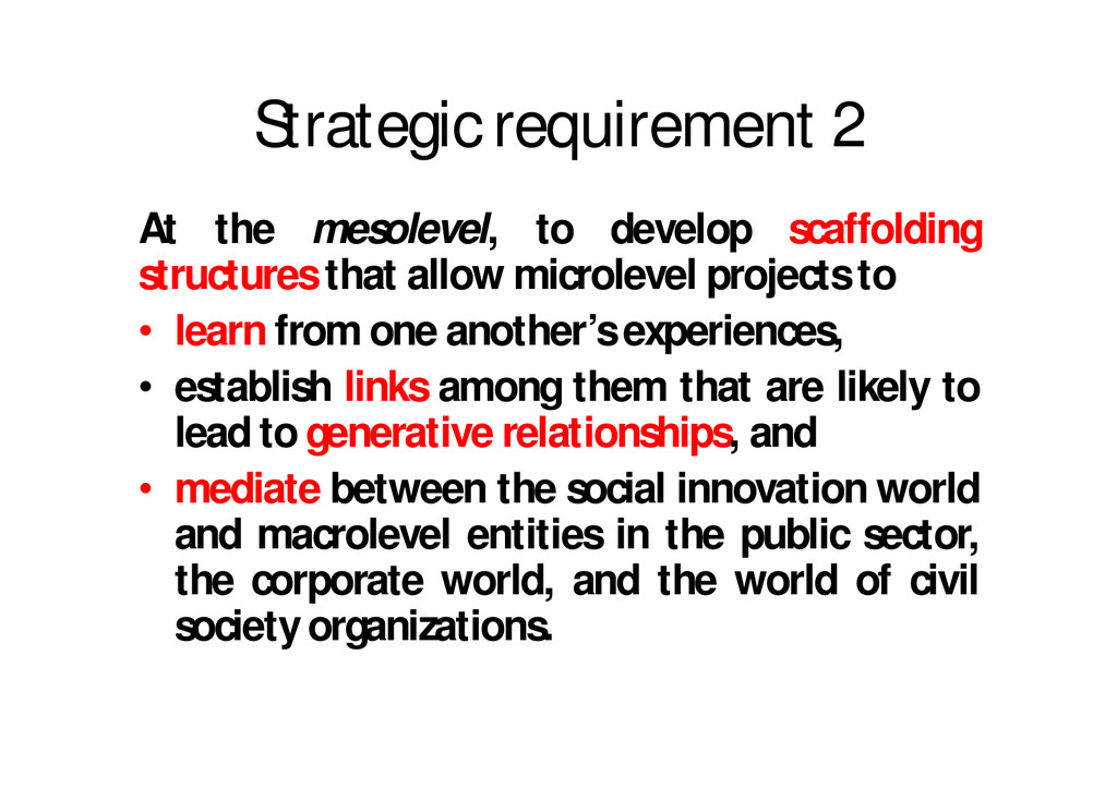 Strategic requirement 2 At the mesolevel, to de...