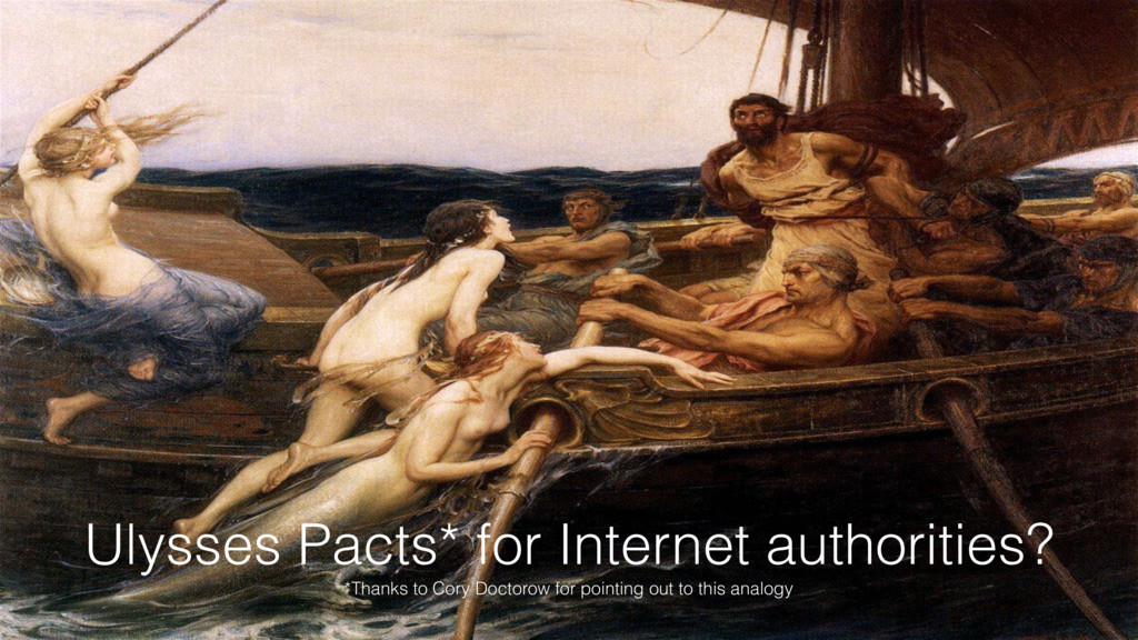 13 Ulysses Pacts* for Internet authorities? *Th...
