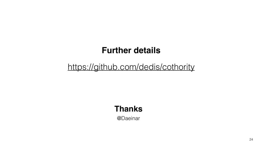 Further details https://github.com/dedis/cothor...