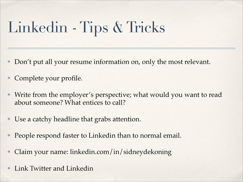 Linkedin - Tips & Tricks ✤ Don't put all your r...