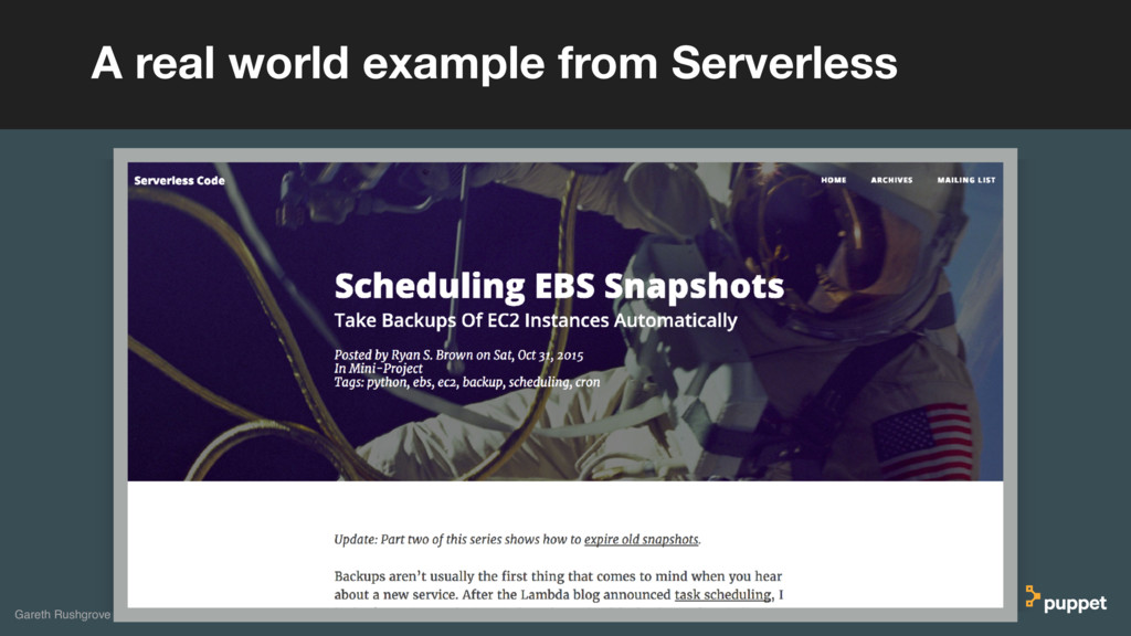 A real world example from Serverless Gareth Rus...