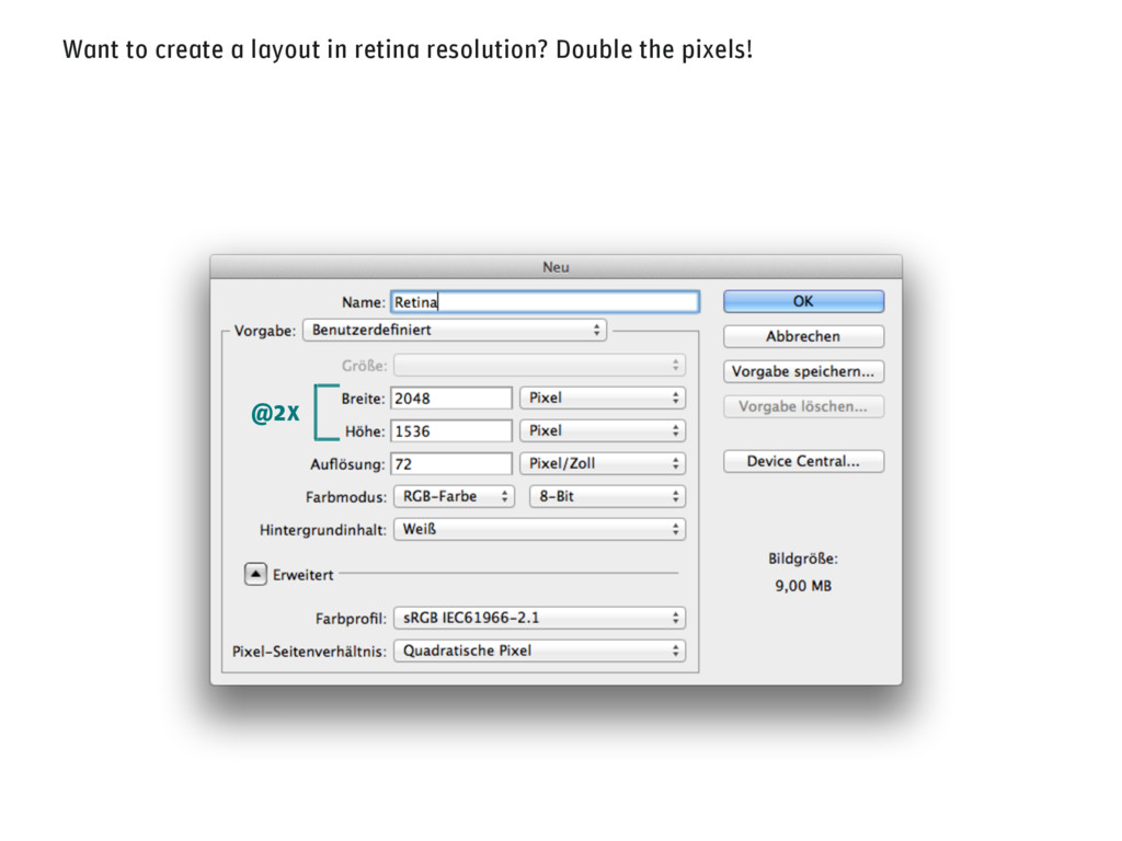 Want to create a layout in retina resolution? D...