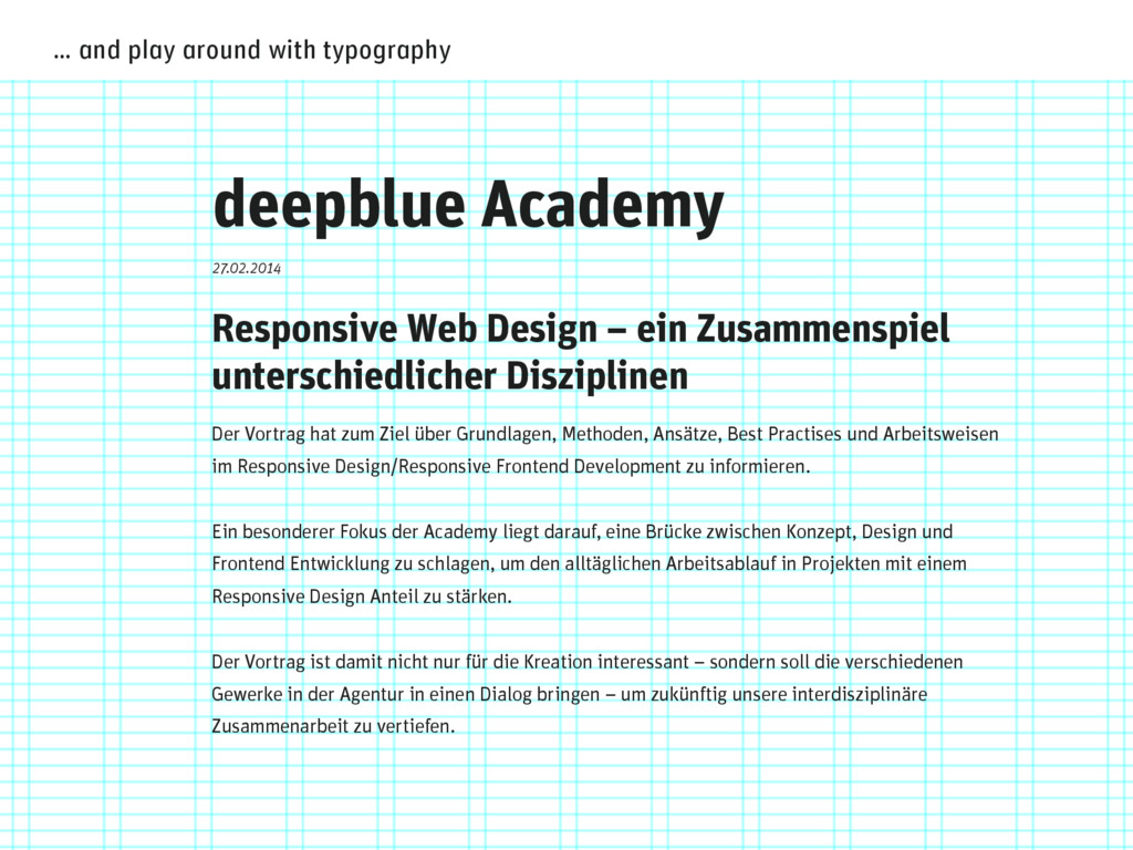 … and play around with typography deepblue Acad...