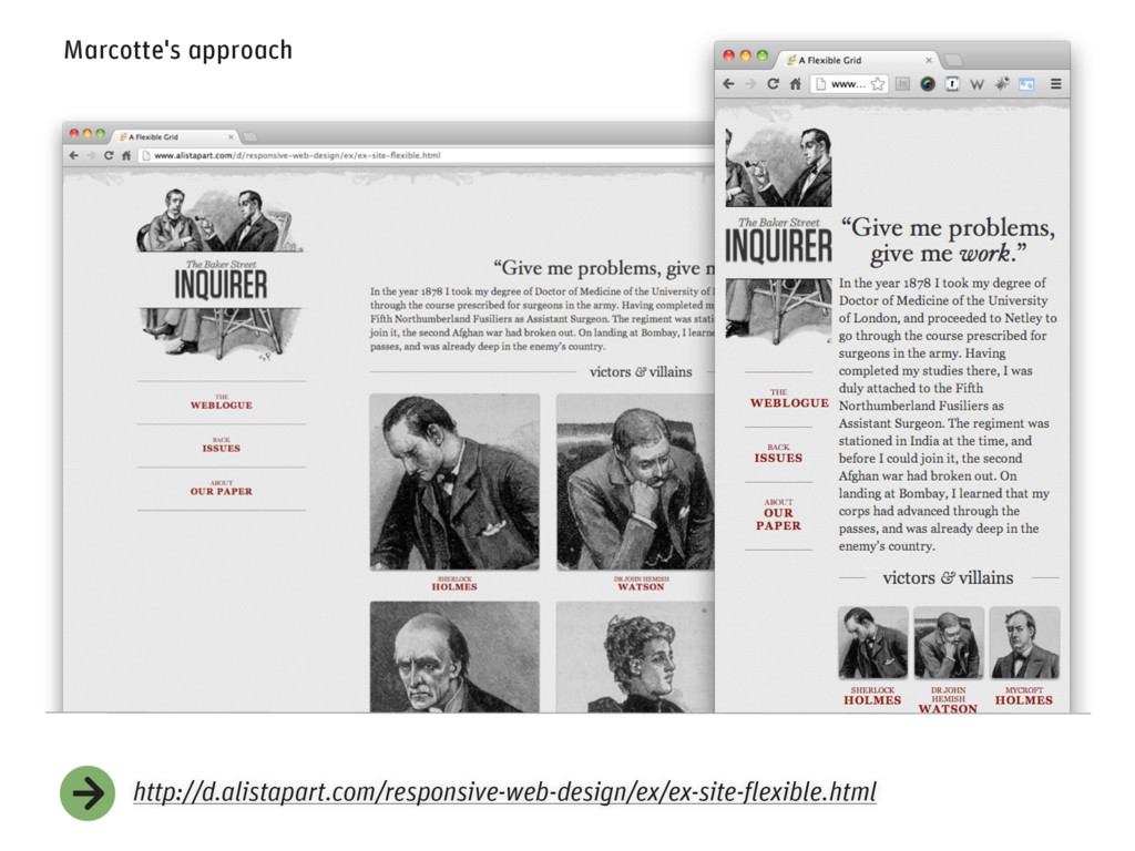 Marcotte's approach http://d.alistapart.com/res...