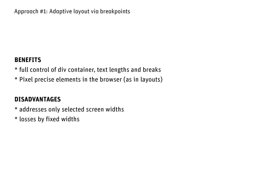 Approach #1: Adaptive layout via breakpoints BE...
