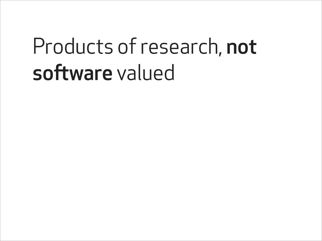 Products of research, not software valued
