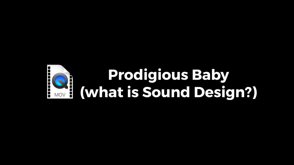 Prodigious Baby