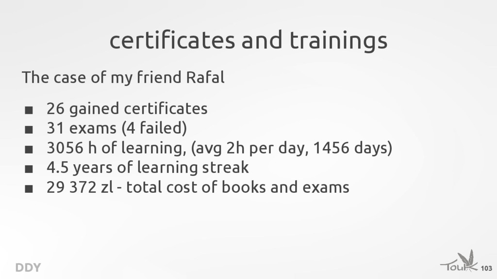 DDY certificates and trainings The case of my f...