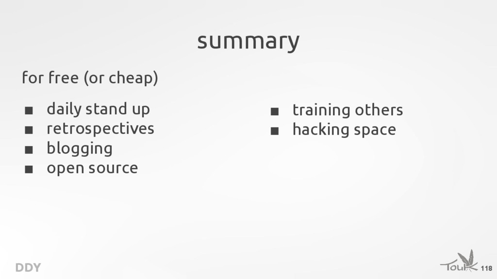 DDY summary ■ training others ■ hacking space ■...