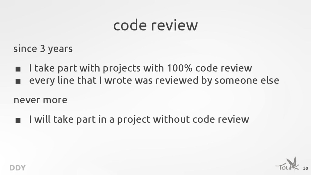 DDY code review since 3 years ■ I take part wit...