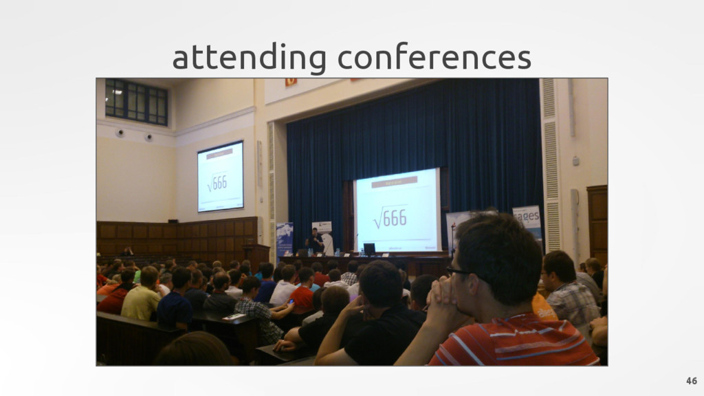 attending conferences 46