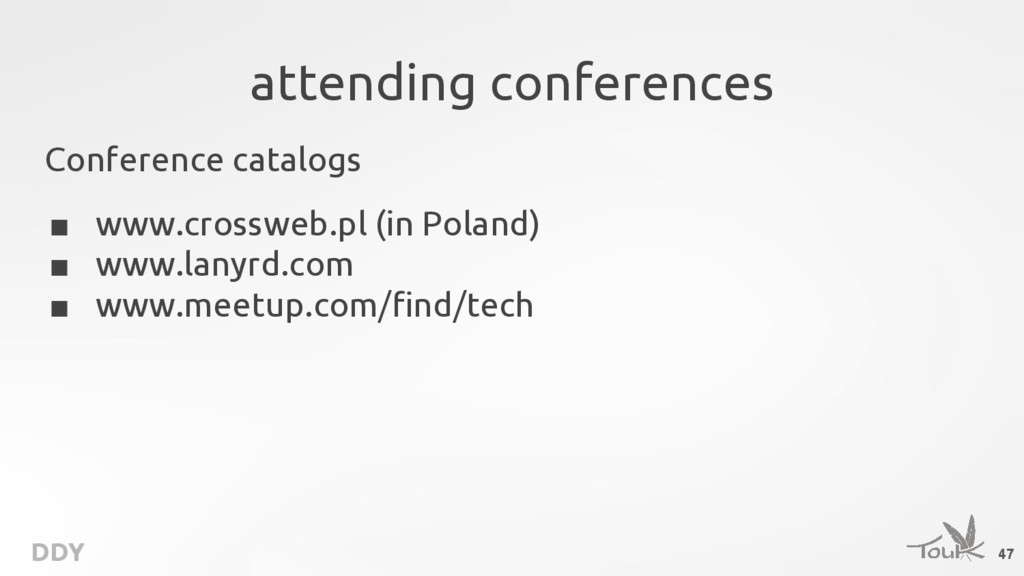 DDY attending conferences Conference catalogs ■...