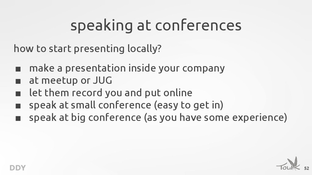 DDY speaking at conferences how to start presen...