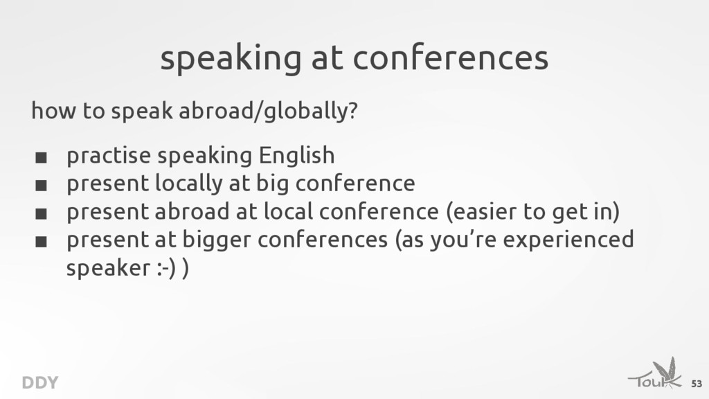 DDY speaking at conferences how to speak abroad...