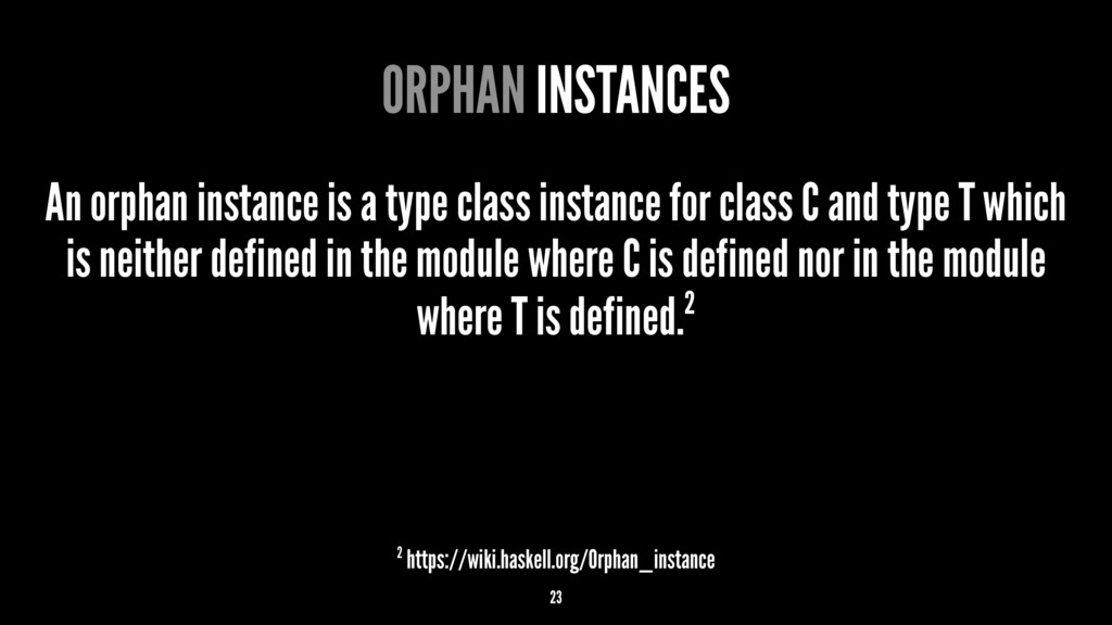 ORPHAN INSTANCES An orphan instance is a type c...