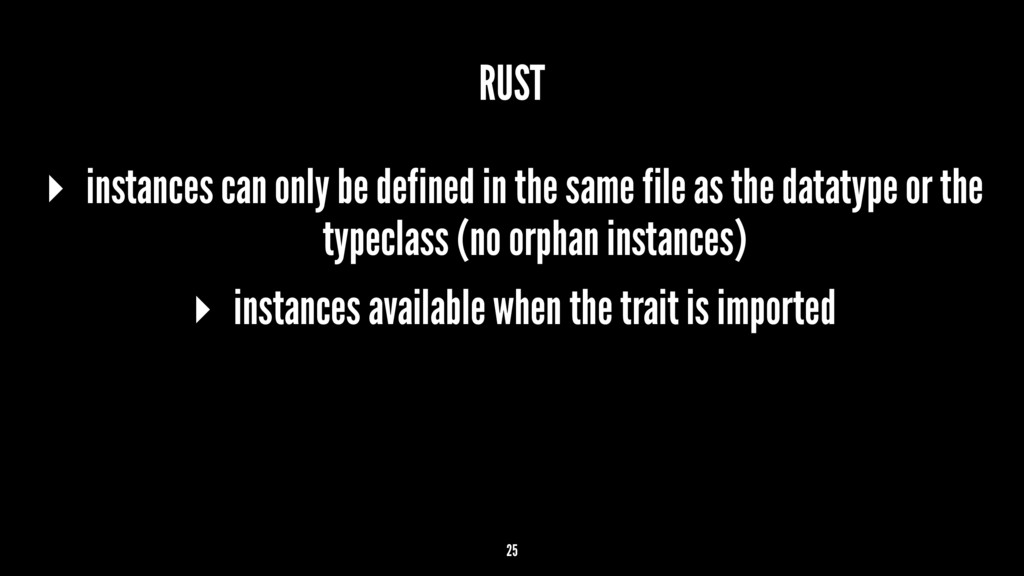 RUST ▸ instances can only be defined in the sam...