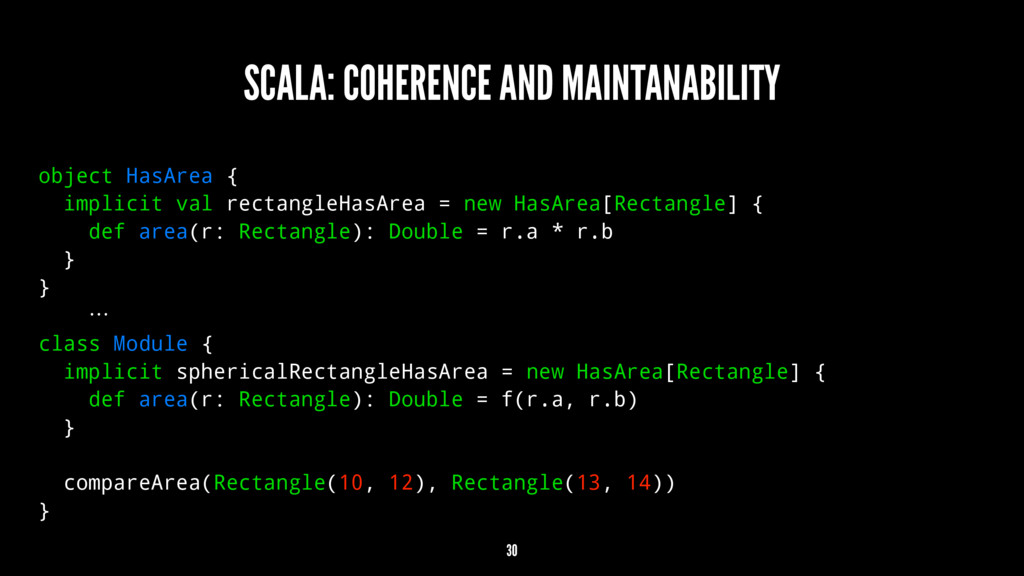 SCALA: COHERENCE AND MAINTANABILITY object HasA...