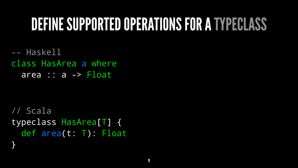 DEFINE SUPPORTED OPERATIONS FOR A TYPECLASS -- ...