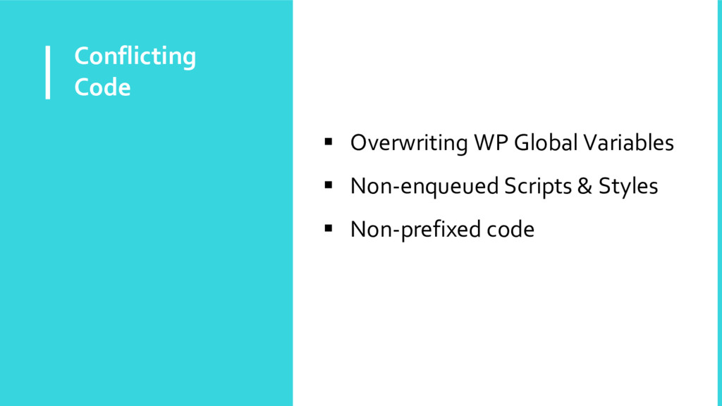Conflicting Code  Overwriting WP Global Variab...