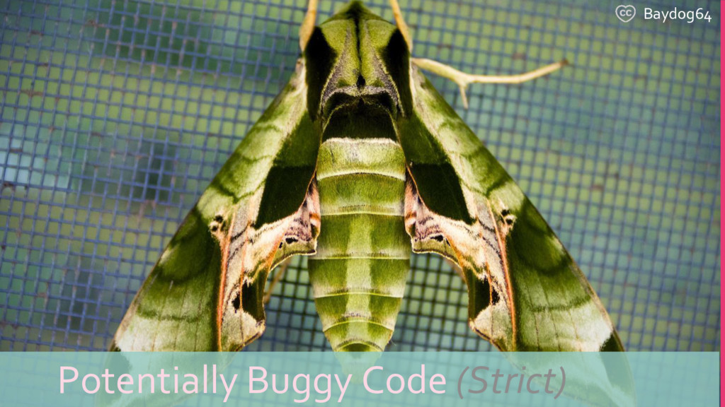 Baydog64 Potentially Buggy Code (Strict)