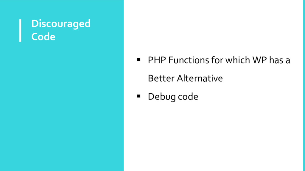 Discouraged Code  PHP Functions for which WP h...