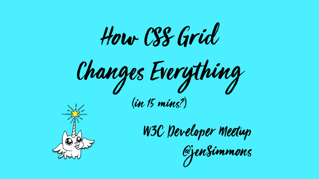 How CSS Grid Changes Everything (in 15 mins?) W...