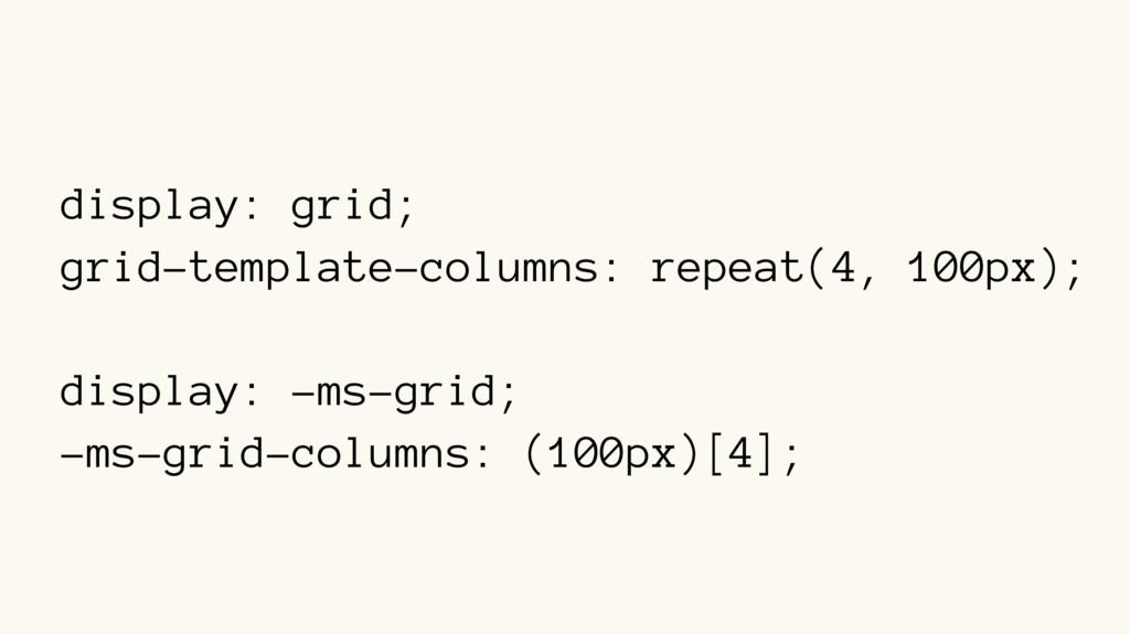 display: grid; grid-template-columns: repeat(4,...