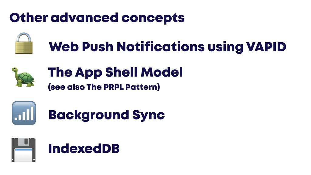 @JGFERREIRO Other advanced concepts Web Push No...