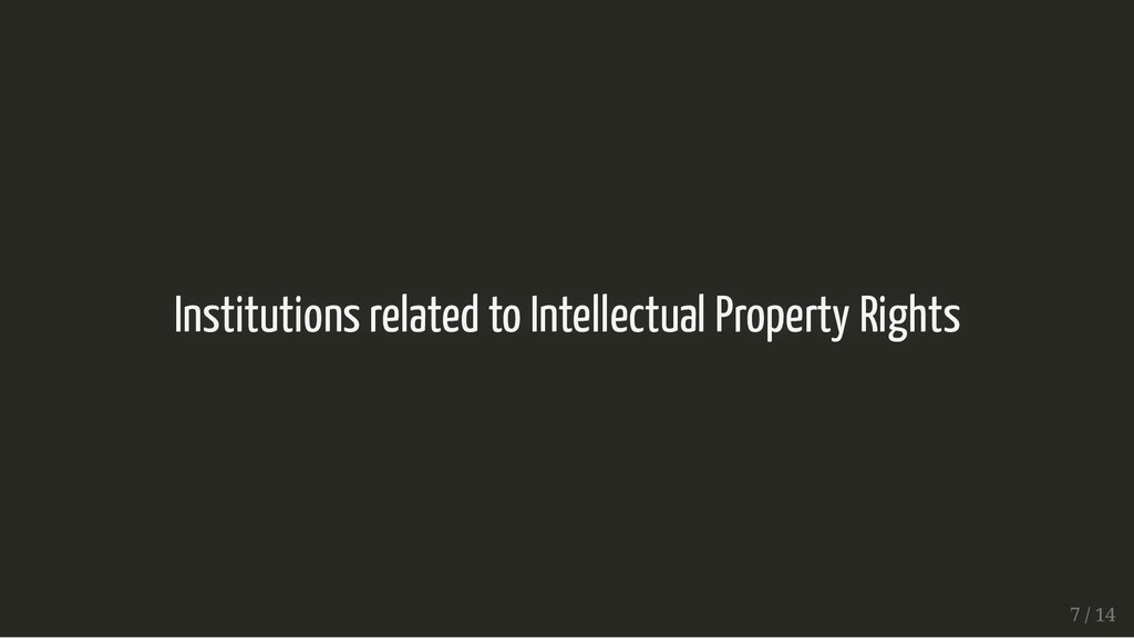 Institutions related to Intellectual Property R...