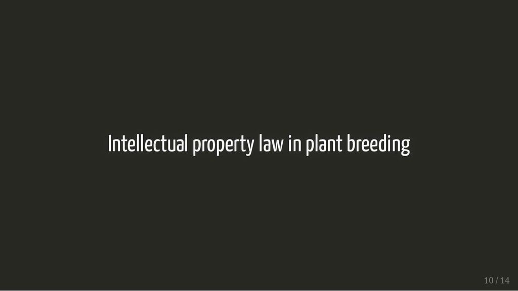 Intellectual property law in plant breeding Int...
