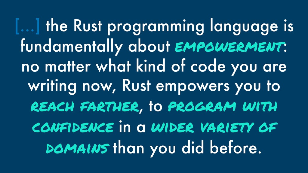 […] the Rust programming language is fundamenta...