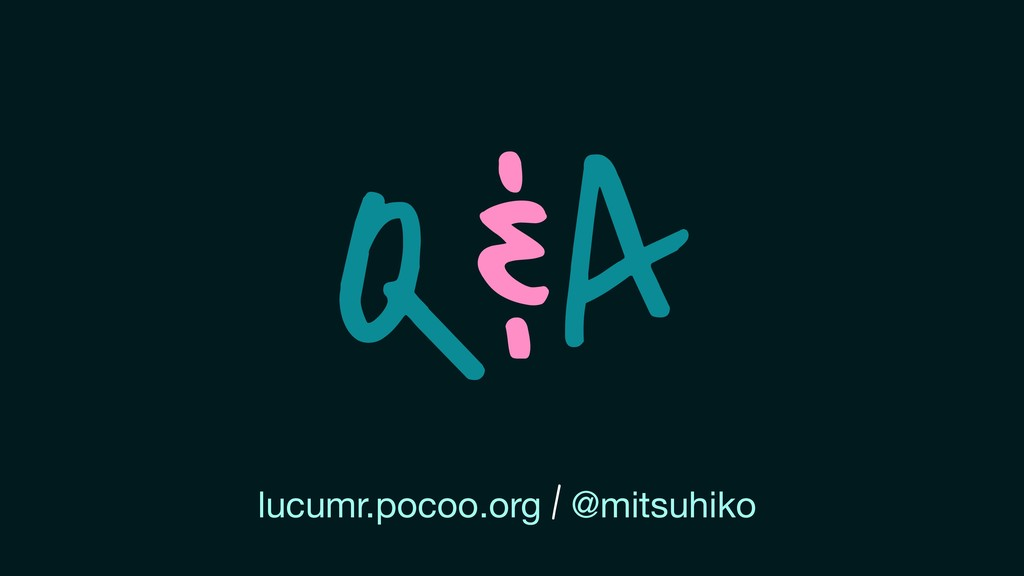 Q&A lucumr.pocoo.org / @mitsuhiko