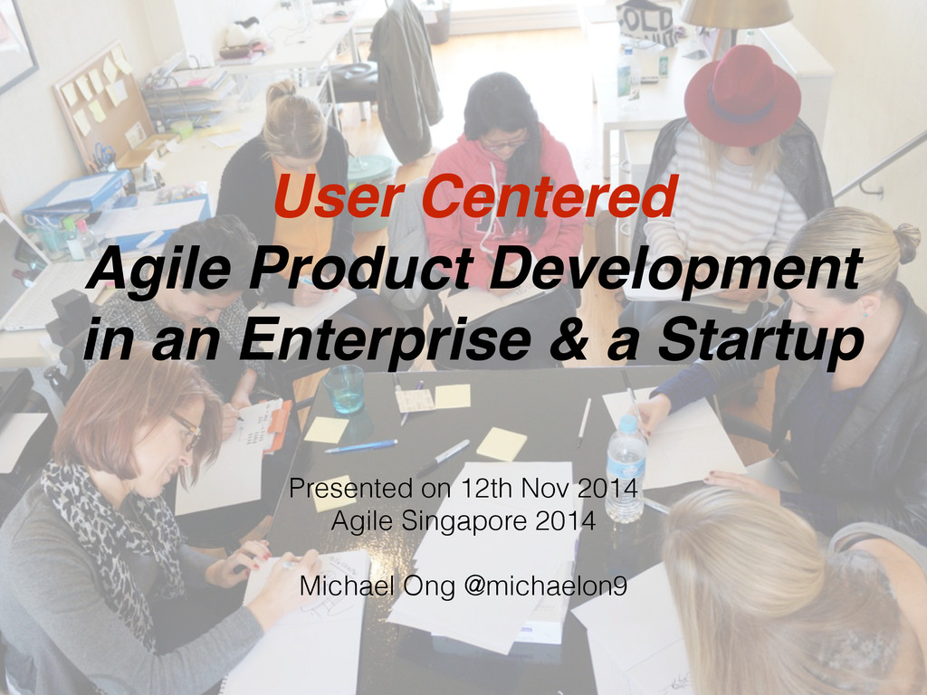 User Centered Agile Product Development in an E...