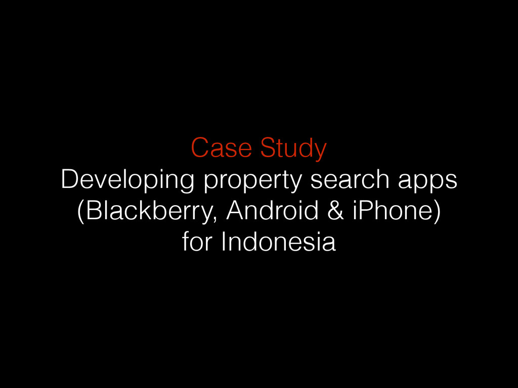 Case Study Developing property search apps (Bla...