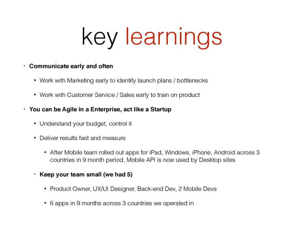 key learnings • Communicate early and often • W...