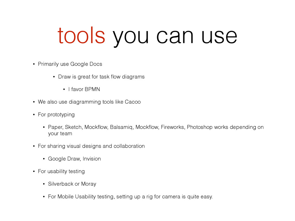 tools you can use • Primarily use Google Docs •...