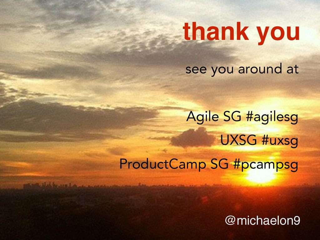 thank you @michaelon9 see you around at Agile S...