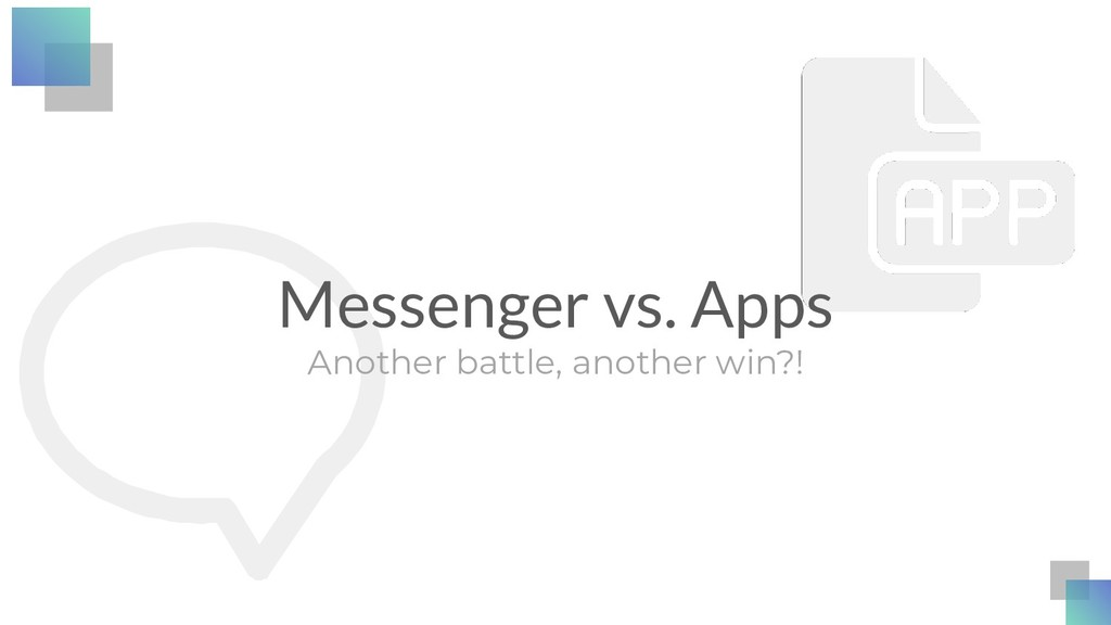 Messenger vs. Apps Another battle, another win?!