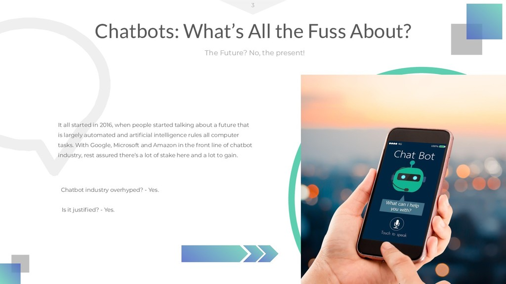 Chatbots: What's All the Fuss About? 3 The Futu...