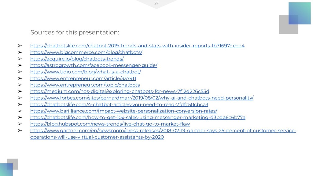 27 Sources for this presentation: ➢ https://cha...