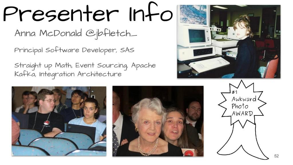 Presenter Info Anna McDonald @jbfletch_ Princip...