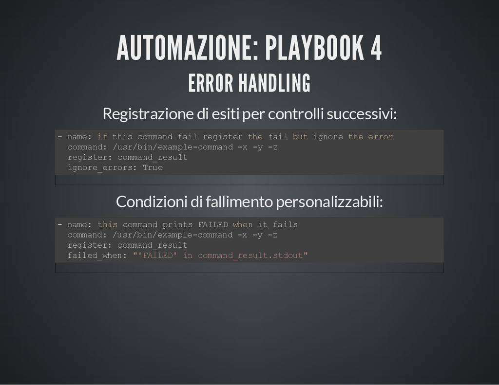 AUTOMAZIONE: PLAYBOOK 4 ERROR HANDLING Registra...
