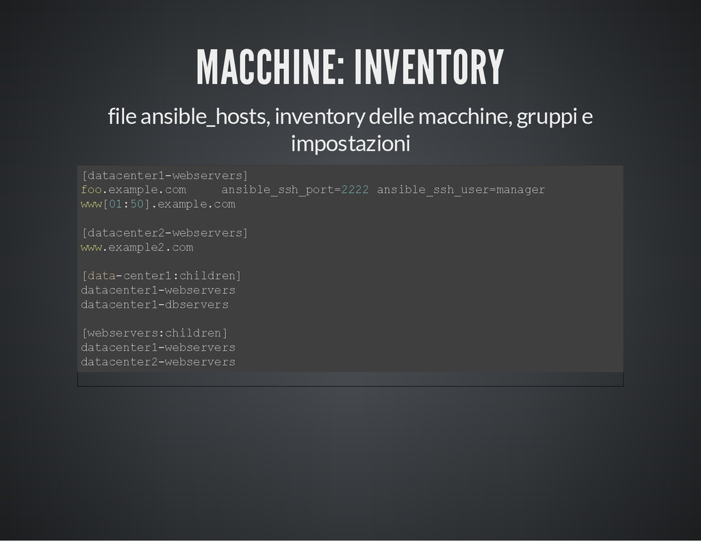 MACCHINE: INVENTORY file ansible_hosts, invento...