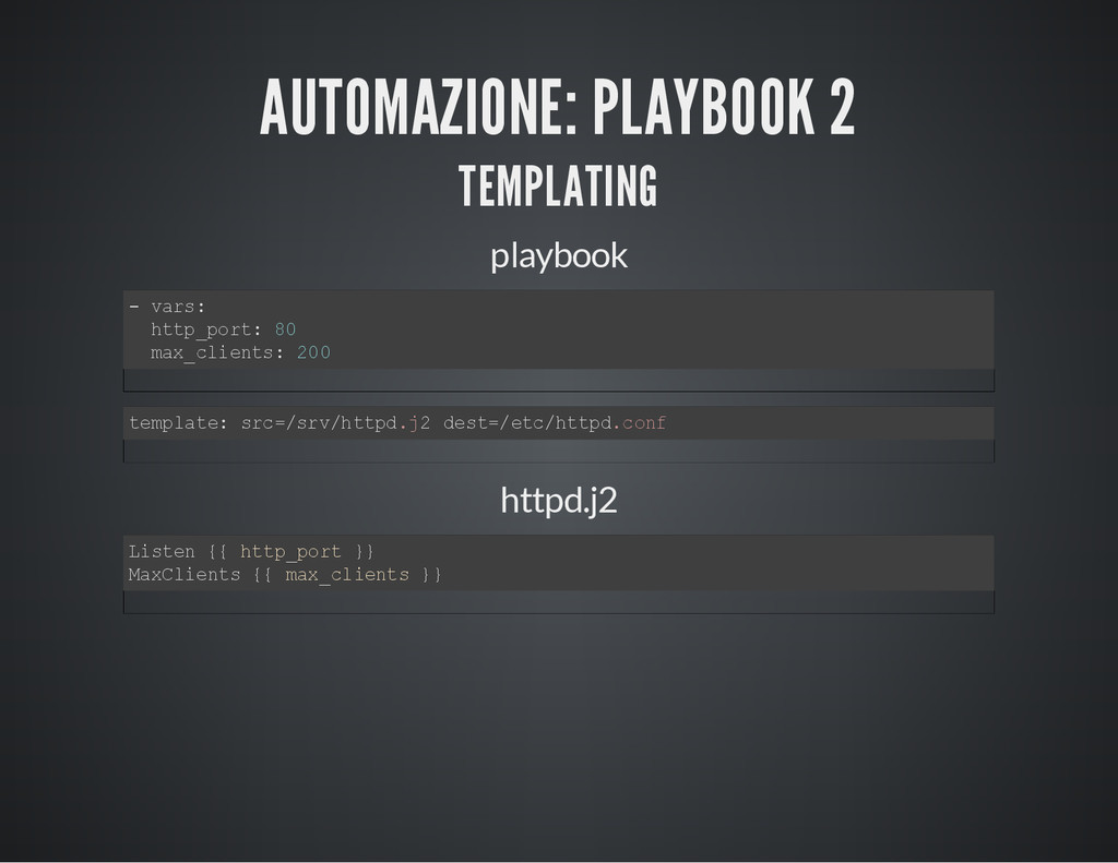 AUTOMAZIONE: PLAYBOOK 2 TEMPLATING playbook - v...