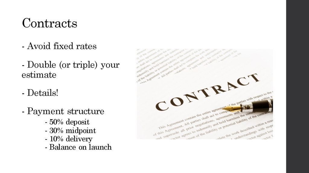 Contracts - Avoid fixed rates - Double (or trip...