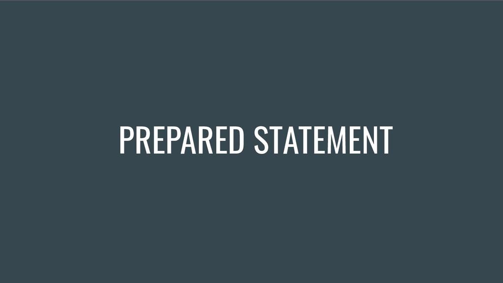 PREPARED STATEMENT